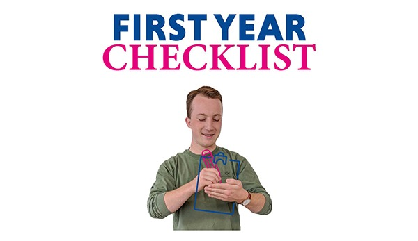 First Year Checklist